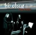 Trio Obscur: Tango Metropol